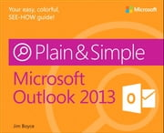 Microsoft Outlook 2013 Plain & Simple ebook by Jim Boyce