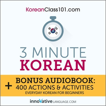 3 Minute Korean audiobook by Innovative Language Learning,LLC