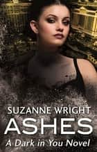 Ashes ebook by Suzanne Wright