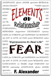 FEAR / Elements Of Relationship ebook by F. Alexander