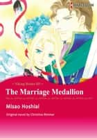THE MARRIAGE MEDALLION (Harlequin Comics) - Harlequin Comics ebook by Christine Rimmer, Misao Hoshiai