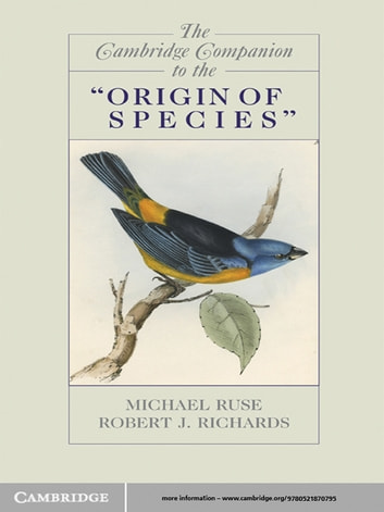 The Cambridge Companion to the 'Origin of Species' ebook by Robert J. Richards