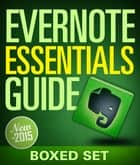 Evernote Essentials Guide (Boxed Set) ebook by Speedy Publishing