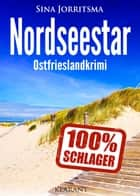 Nordseestar. Ostfrieslandkrimi ebook by