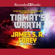 Tiamat's Wrath audiobook by James S.A. Corey