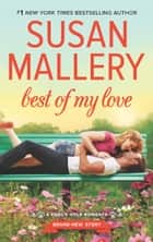 Best of My Love ebook by Susan Mallery