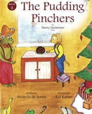 The Pudding Pinchers ebook by Michelle de Serres