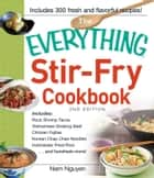 The Everything Stir-Fry Cookbook ebook by Nam Nguyen