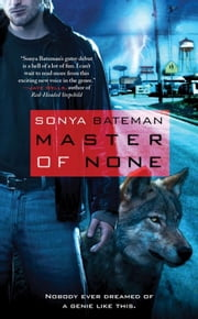 Master of None ebook by Sonya Bateman