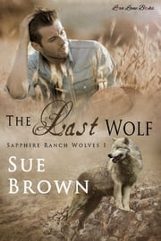 The Last Wolf ebook by Sue Brown