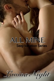 All Mine ebook by Lavina Night