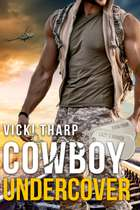 Cowboy, Undercover ebook by Vicki Tharp