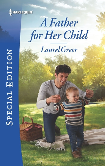 A Father for Her Child ebook by Laurel Greer