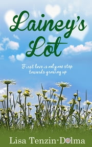 Lainey's Lot ebook by Lisa Tenzin-Dolma