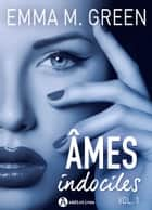 Âmes indociles teaser ebook by Emma M. Green