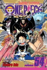 One Piece, Vol. 54 - Unstoppable ebook by Eiichiro Oda
