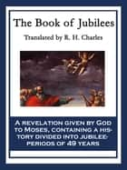 The Book of Jubilees ebook by R. H. Charles