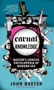 Carnal Knowledge ebook by John Baxter