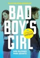 ¡Más razones para odiarte! (Bad Boy's Girl 2) ebook by Blair Holden