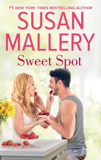 Sweet Spot ebook by Susan Mallery
