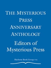 The Mysterious Press Anniversary Anthology ebook by EDITORS OF MYSTERIOUS PRESS