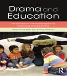 Drama and Education - Performance Methodologies for Teaching and Learning ebook by Manon van de Water, Mary McAvoy, Kristin Hunt