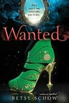 Wanted ebook by Betsy Schow