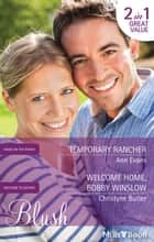 Temporary Rancher/Welcome Home, Bobby Winslow ebook by Ann Evans, Christyne Butler