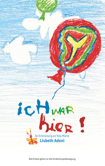 Ich war hier eBook by Lisbeth Adeni