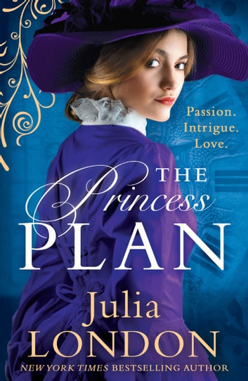 The Princess Plan (A Royal Wedding, Book 1) ebook by Julia London