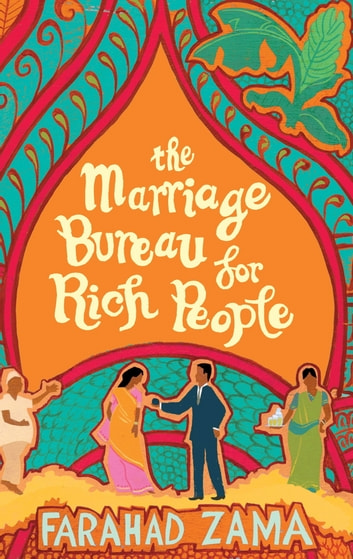 The Marriage Bureau For Rich People - Number 1 in series ebook by Farahad Zama