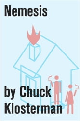 Nemesis - An Essay from Chuck Klosterman IV ebook by Chuck Klosterman