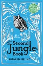 The Second Jungle Book ebook by Rudyard Kipling