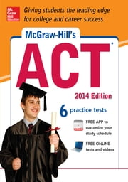 McGraw-Hill's ACT, 2014 Edition ebook by Steven W. Dulan