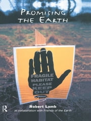 Promising the Earth ebook by Robert Lamb