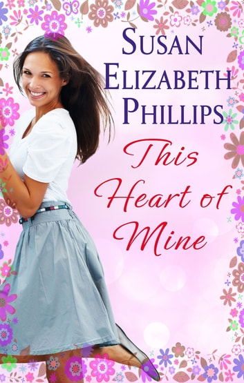 This Heart Of Mine - Number 5 in series ebook by Susan Elizabeth Phillips