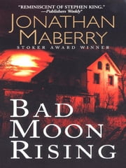 Bad Moon Rising ebook by Maberry, Jonathan