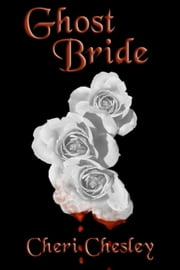 Ghost Bride ebook by Cheri Chesley