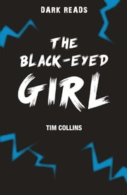 The Black-Eyed Girl ebook by Tim  Collins
