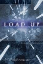 Load Up Devotional ebook by Kenneth Copeland, Gloria Copeland