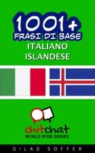 1001+ Frasi di Base Italiano - Islandese ebook by Gilad Soffer