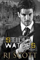 Still Waters ebook by RJ Scott