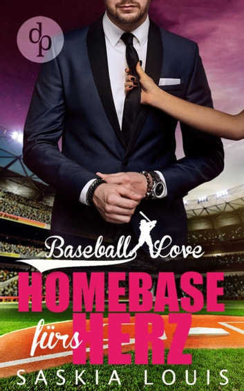 Homebase fürs Herz (Chick Lit, Liebesroman) ebook by Saskia Louis