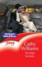 His Virgin Secretary ebook by Cathy Williams