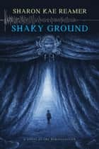 Shaky Ground ebook door Sharon Kae Reamer