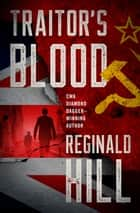 Traitor's Blood ebook by Reginald Hill