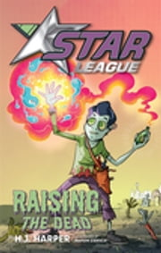 Star League 3: Raising The Dead ebook by H. J. Harper,Nahum Ziersch