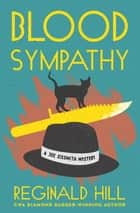 Blood Sympathy ebook by Reginald Hill