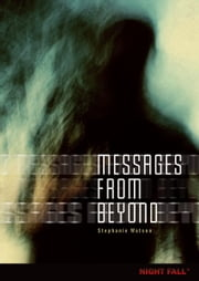 Messages from Beyond ebook by Stephanie  Watson