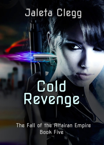 Cold Revenge ebook by Jaleta Clegg